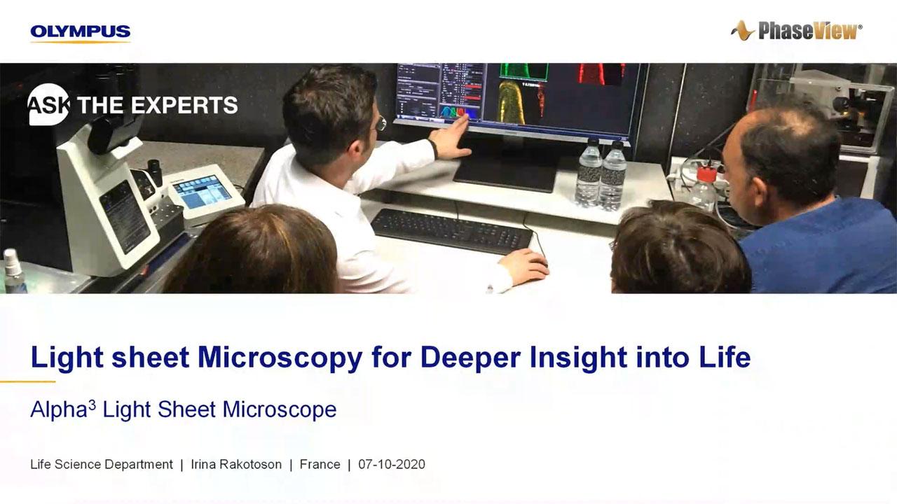 Light Sheet Microscopy for Deeper Insight into Life